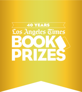 Honoring the best books of 2019. Best Biography 40th Annual L.A. Times Book Prizes